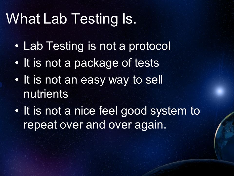 What Lab Testing Is.