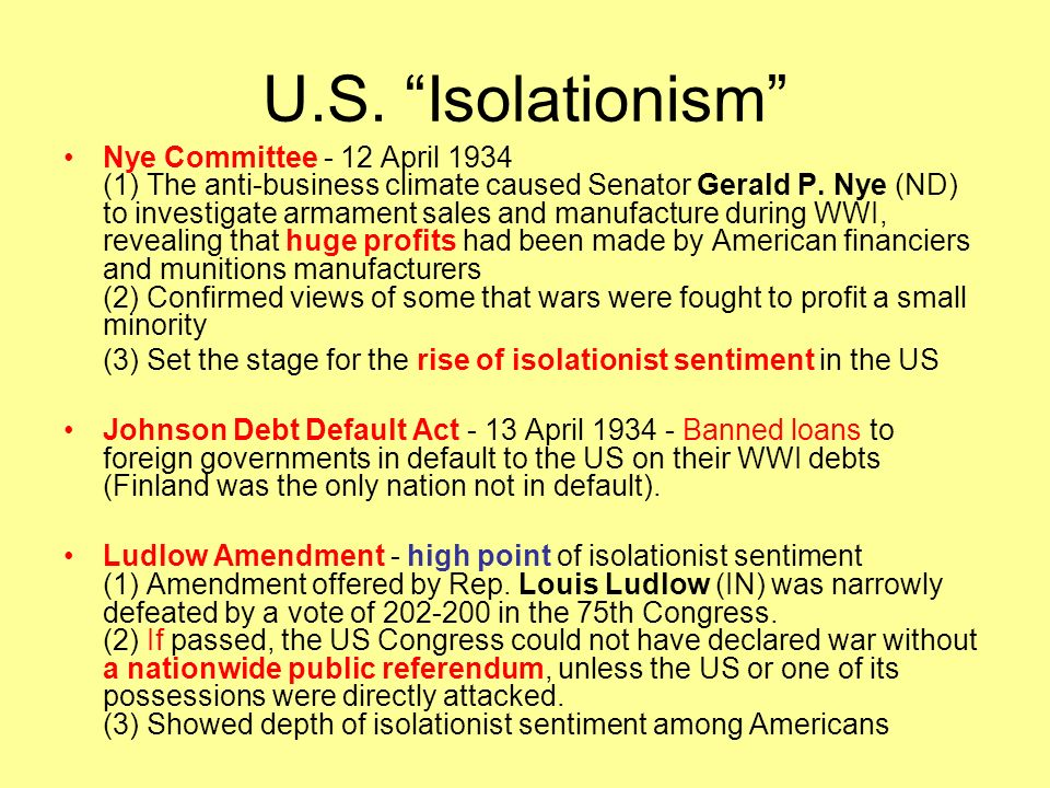 U.S. Isolationism …Incremental steps towards intervention