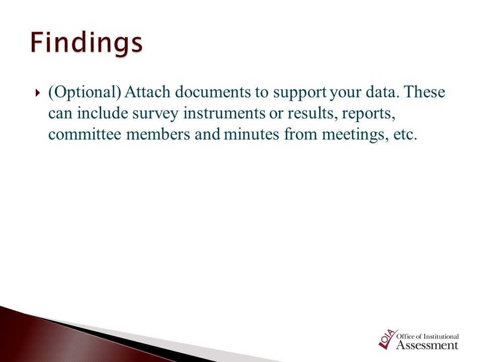 (Optional) Attach documents to support your data. These can include survey instruments or results, reports, committee members and minutes from meeting