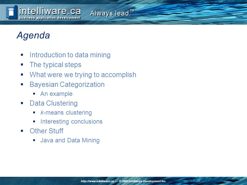 http://www.intelliware.ca © 2006 Intelliware Development Inc.