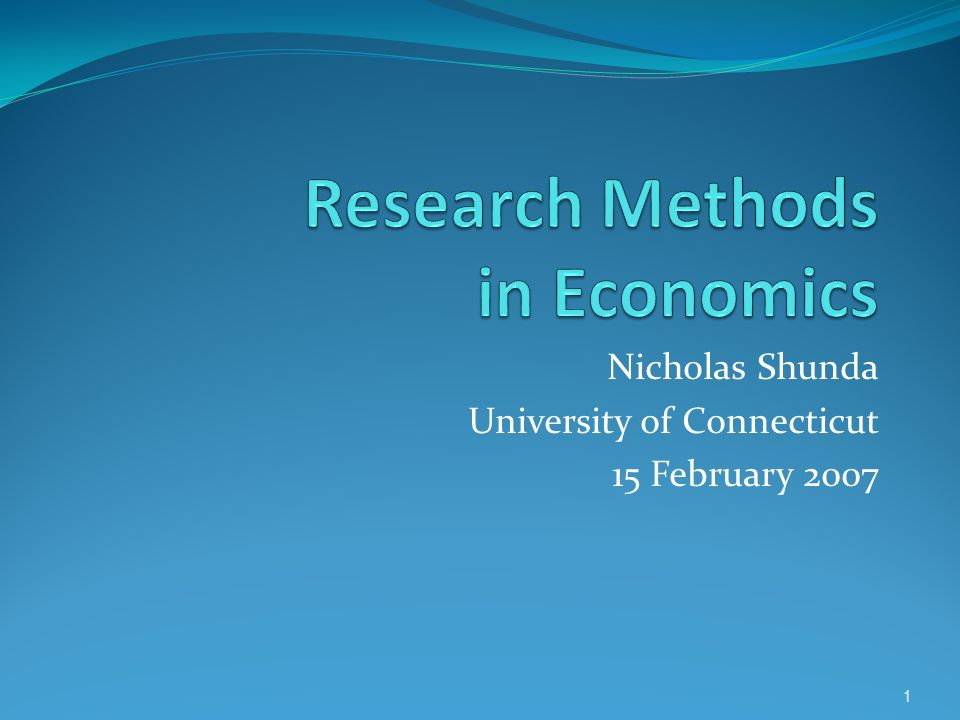 Nicholas Shunda University of Connecticut 15 February 2007 1
