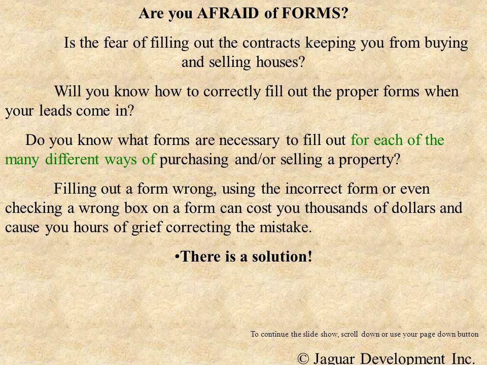 Are you AFRAID of FORMS? Is the fear of filling out the contracts keeping you from buying and selling houses? Will you know how to correctly fill out