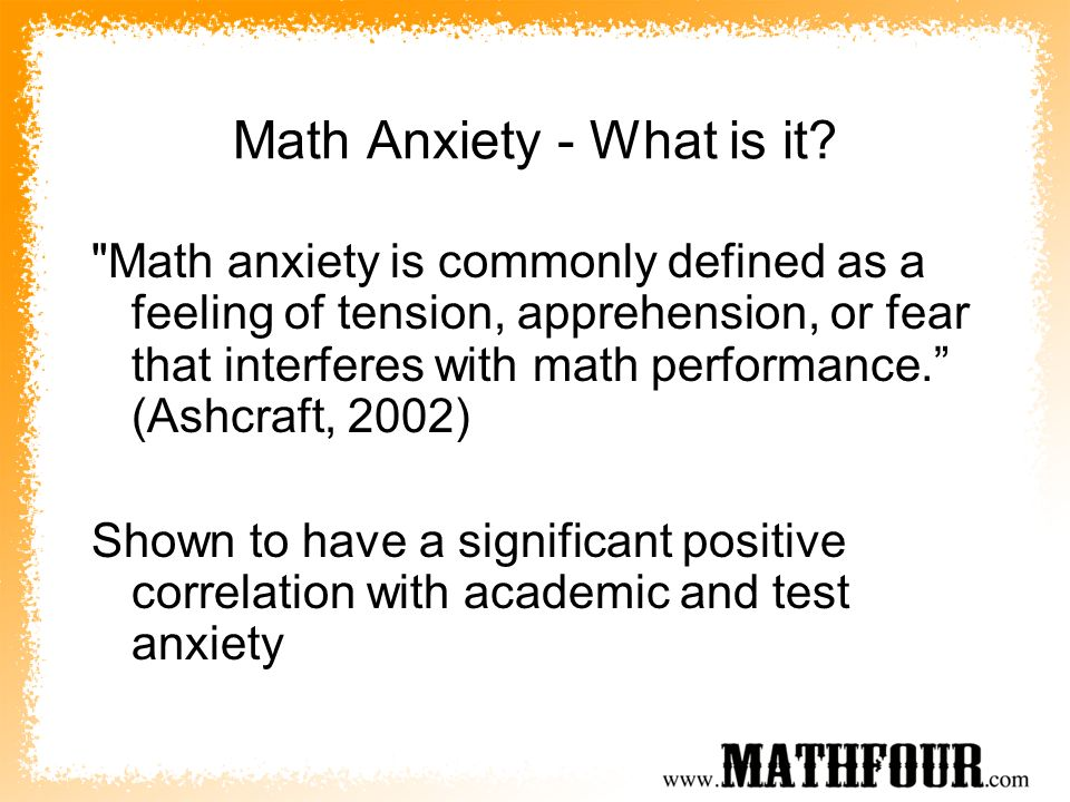 Math Anxiety - What is it?