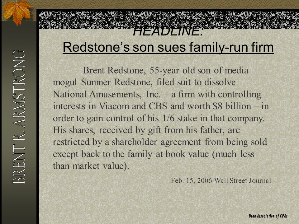 HEADLINE: Redstones son sues family-run firm Brent Redstone, 55-year old son of media mogul Sumner Redstone, filed suit to dissolve National Amusements, Inc.