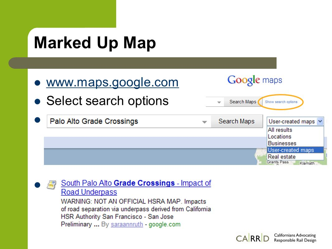 Marked Up Map www.maps.google.com Select search options