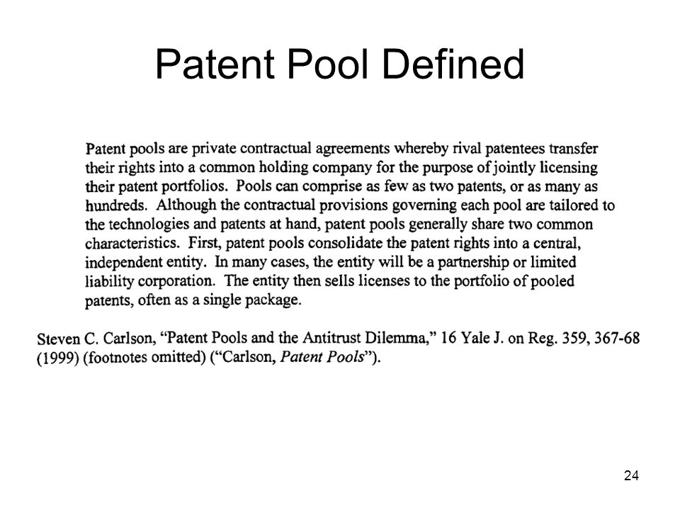24 Patent Pool Defined