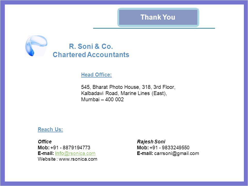 Head Office: 545, Bharat Photo House, 318, 3rd Floor, Kalbadavi Road, Marine Lines (East), Mumbai – 400 002 Reach Us: Office Mob: +91 - 8879194773 E-m