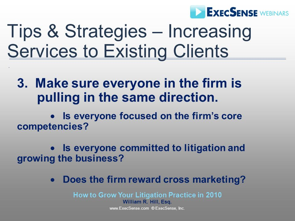 Tips & Strategies – Increasing Services to Existing Clients 3.