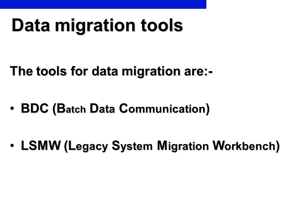 Difference between BDC & LSMW LSMW offers different technique for migrating data: Direct input, BAPI, Idoc, Batch input recording.