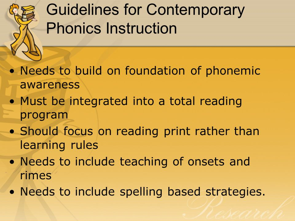Contemporary Approaches to Phonics Analogy Based Instruction Spelling Based Instruction Embedded Based Instruction