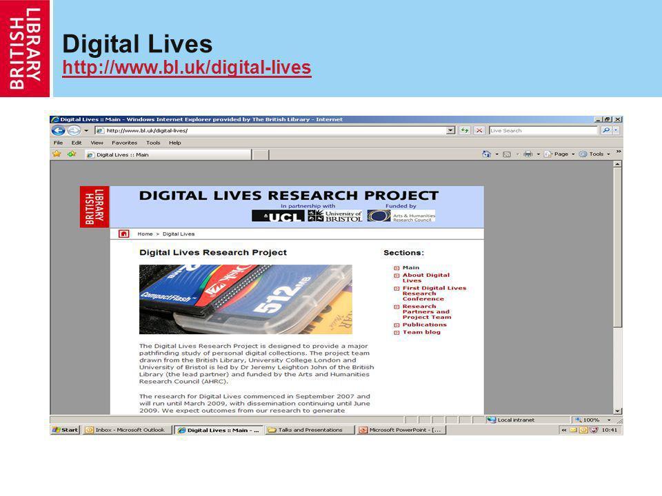 Digital Lives http://www.bl.uk/digital-lives http://www.bl.uk/digital-lives