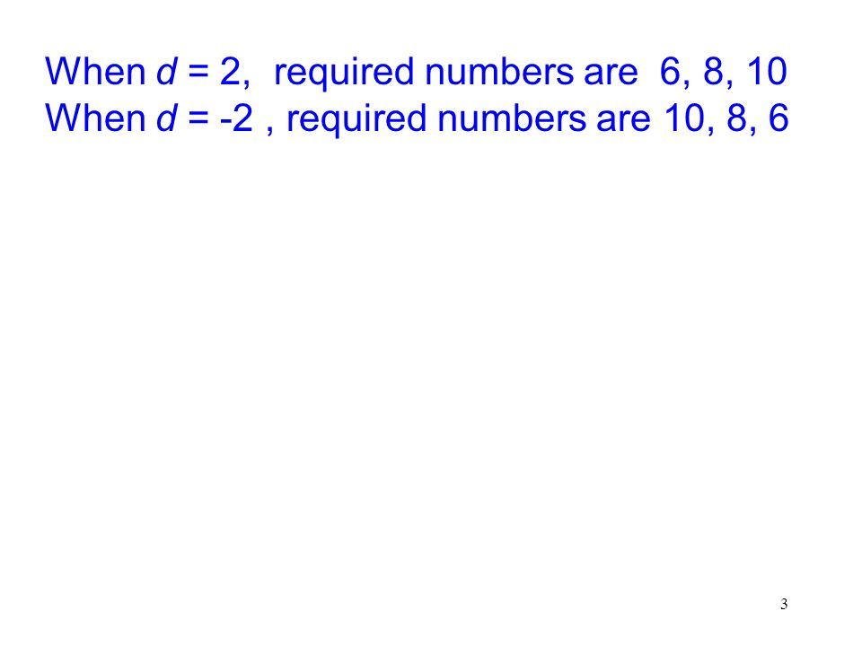 14 (1) (2): Since all the terms in the G.P. are positive, r > 0 From (2):