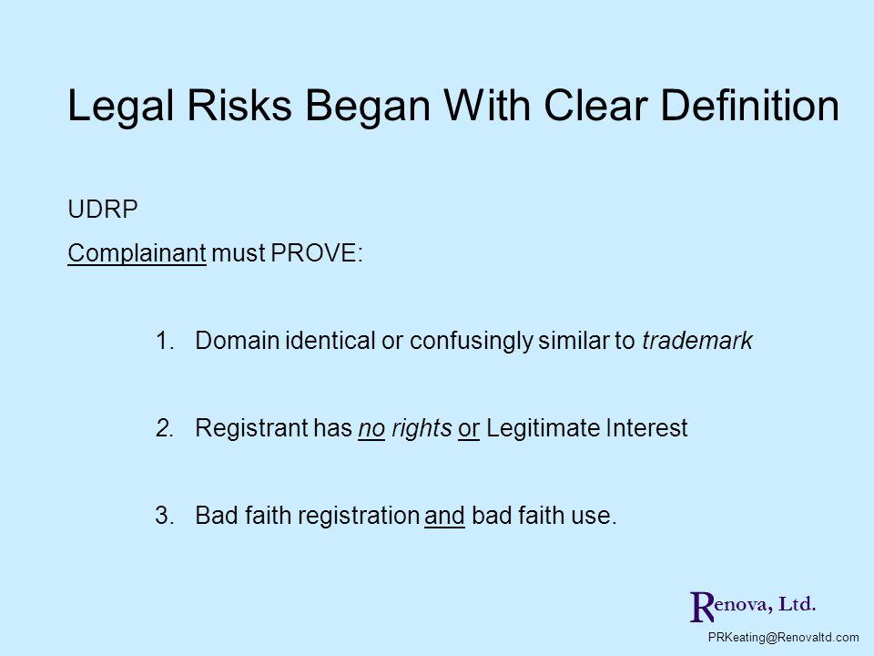 R PRKeating@Renovaltd.com enova, Ltd.Complainant allege: Use in Bad Faith.