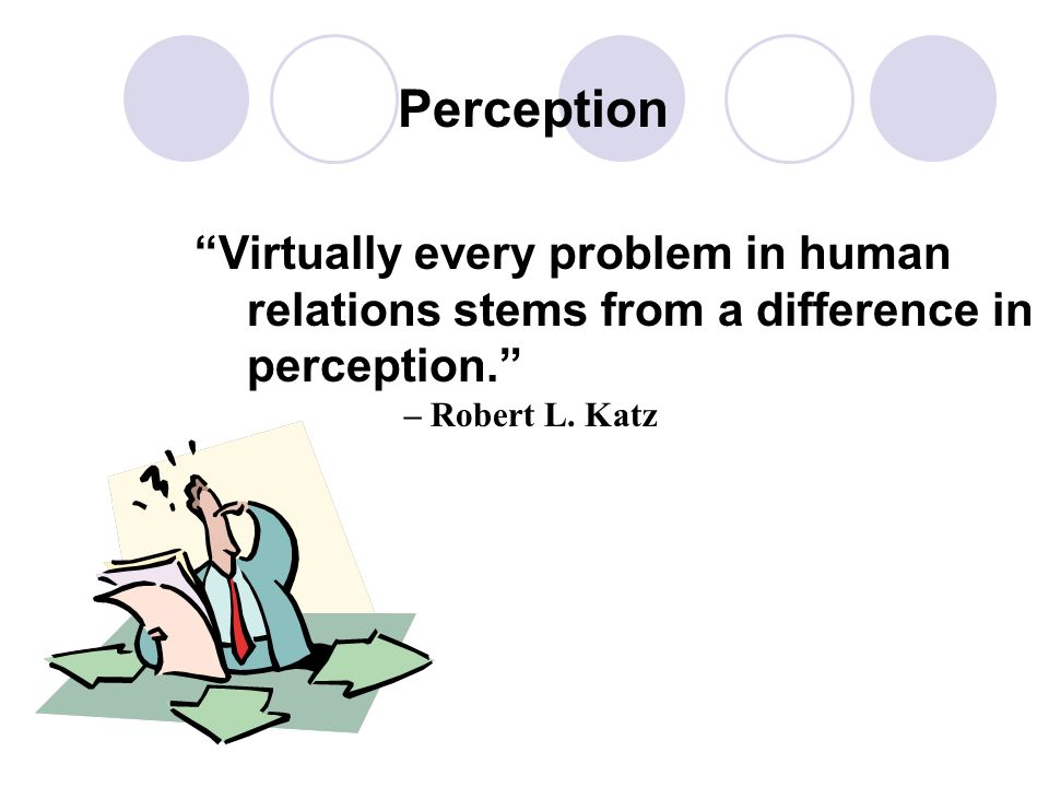 1.Different Perceptions 2.Different Expectations 3.Not dealing with the human side of the interaction 4.Not attentively listening 5.Not using Supporti