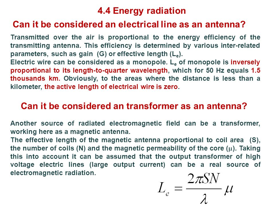 Transmitted over the air is proportional to the energy efficiency of the transmitting antenna. This efficiency is determined by various inter-related