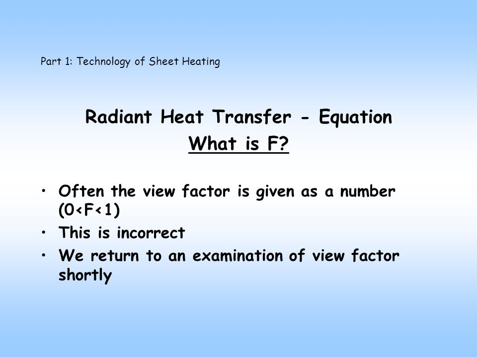 Radiant Heat Transfer - Equation What is F.
