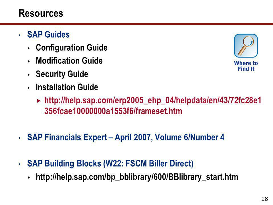 Key Learnings (cont.) Involve SAP before making changes Use SAP NetWeaver Development Infrastructure to deploy Biller Direct Web application modificat