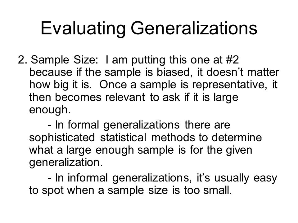 Evaluating Generalizations 2.