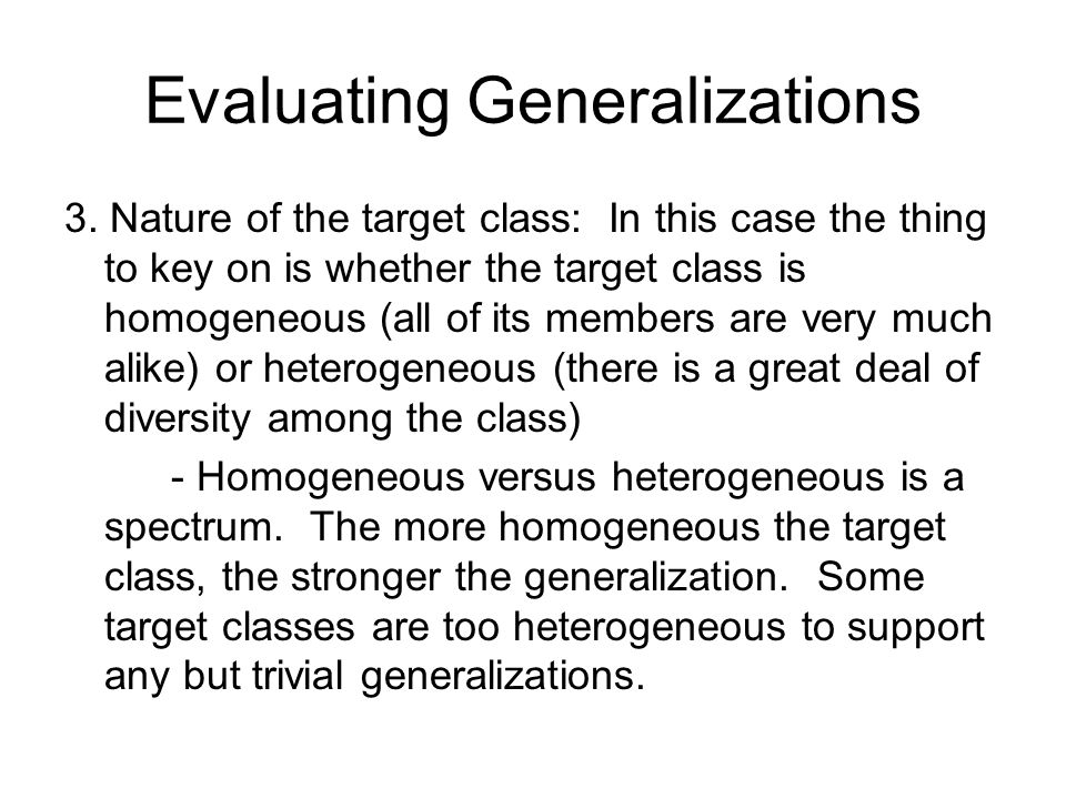 Evaluating Generalizations 3.