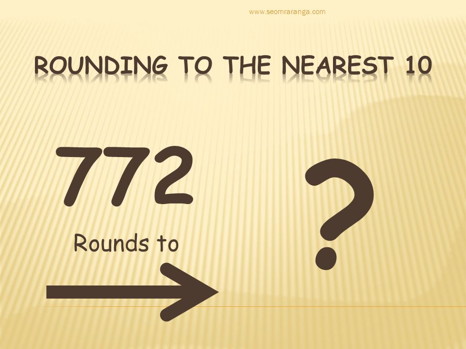 772 Rounds to www.seomraranga.com