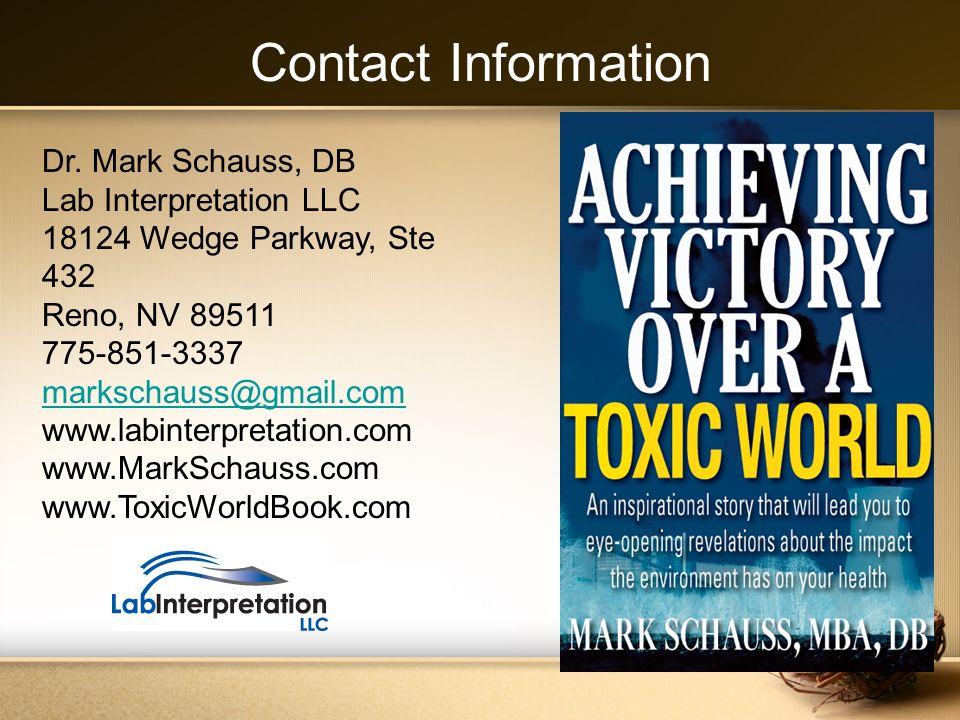 Dr. Mark Schauss, DB Lab Interpretation LLC 18124 Wedge Parkway, Ste 432 Reno, NV 89511 775-851-3337 markschauss@gmail.com www.labinterpretation.com w