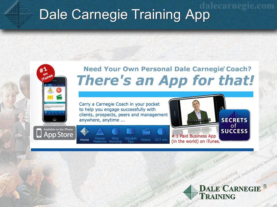 D ALE C ARNEGIE T RAINING Dale Carnegie Training App