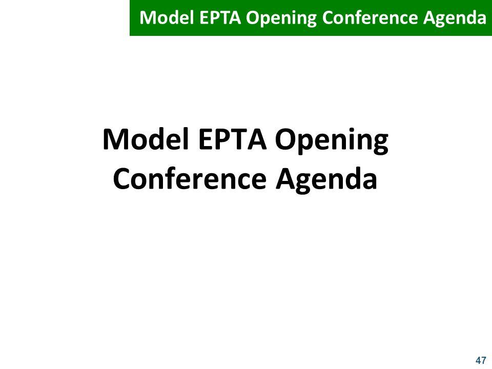 47 Model EPTA Opening Conference Agenda