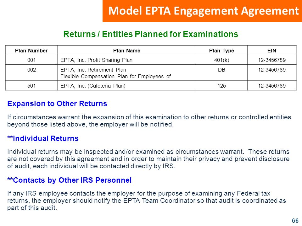 66 Model EPTA Engagement Agreement Expansion to Other Returns If circumstances warrant the expansion of this examination to other returns or controlle