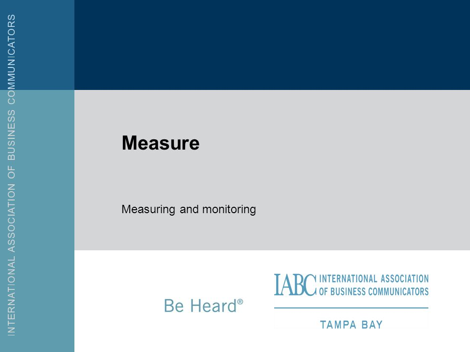 Measure Measuring and monitoring
