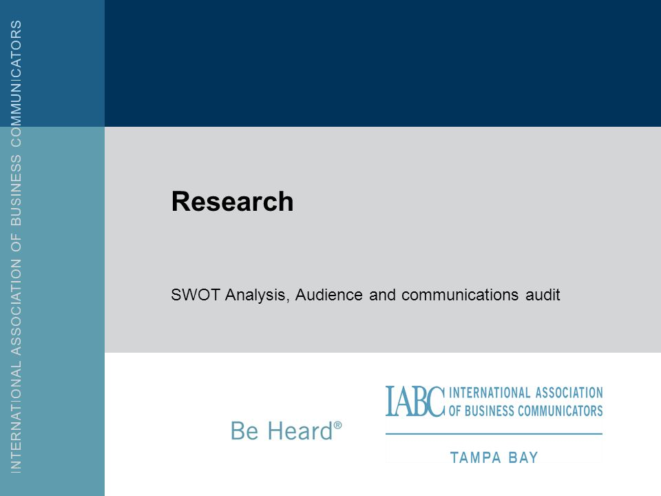Research SWOT Analysis, Audience and communications audit