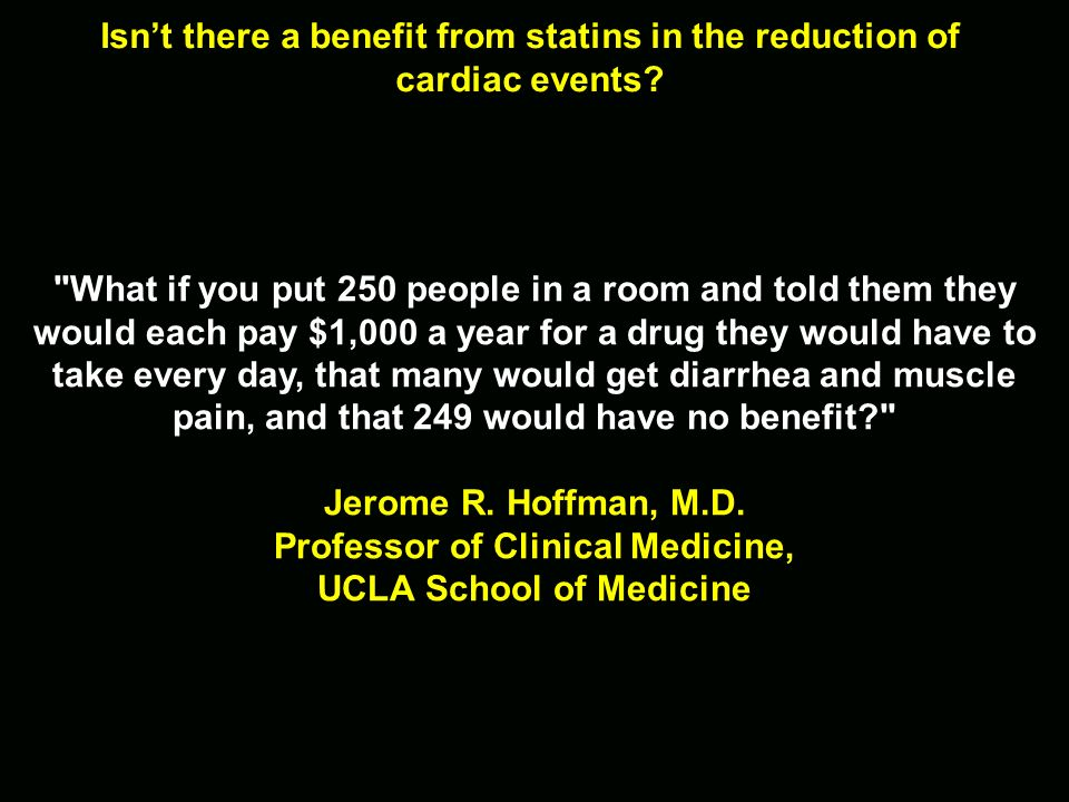 Isnt there a benefit from statins in the reduction of cardiac events?