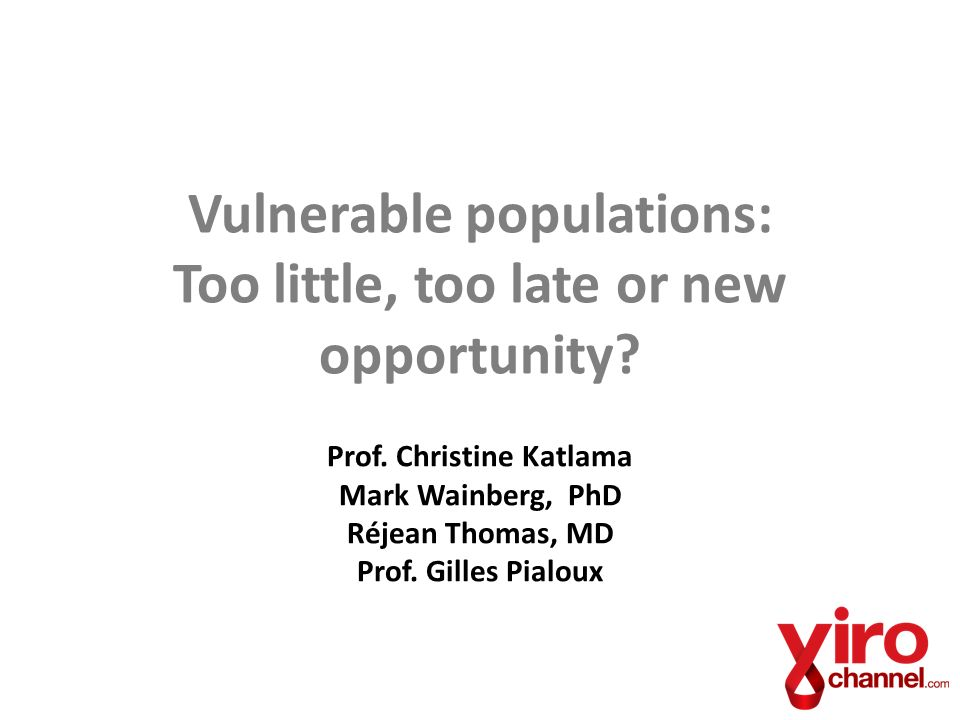 Vulnerable populations: Too little, too late or new opportunity.