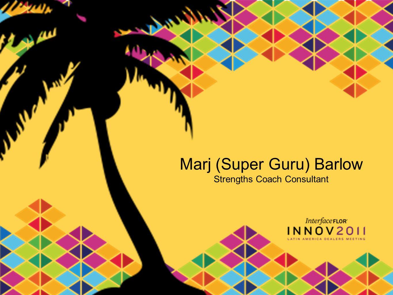 Marj (Super Guru) Barlow Strengths Coach Consultant
