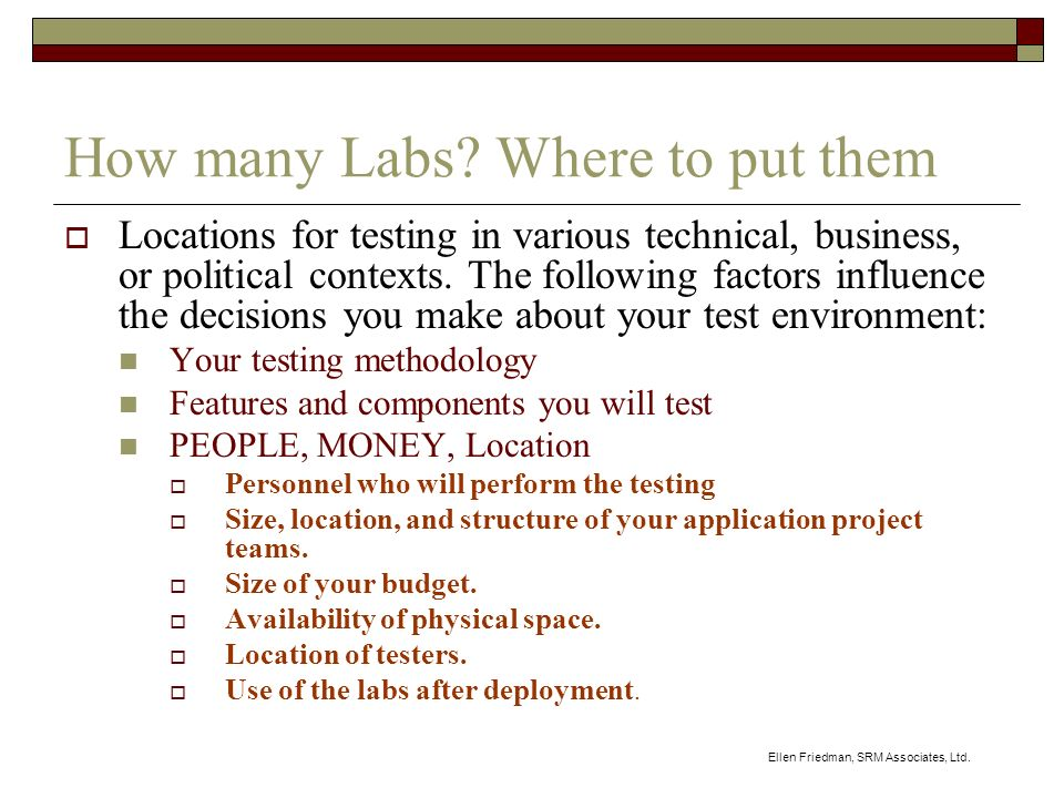 Ellen Friedman, SRM Associates, Ltd. How many Labs.