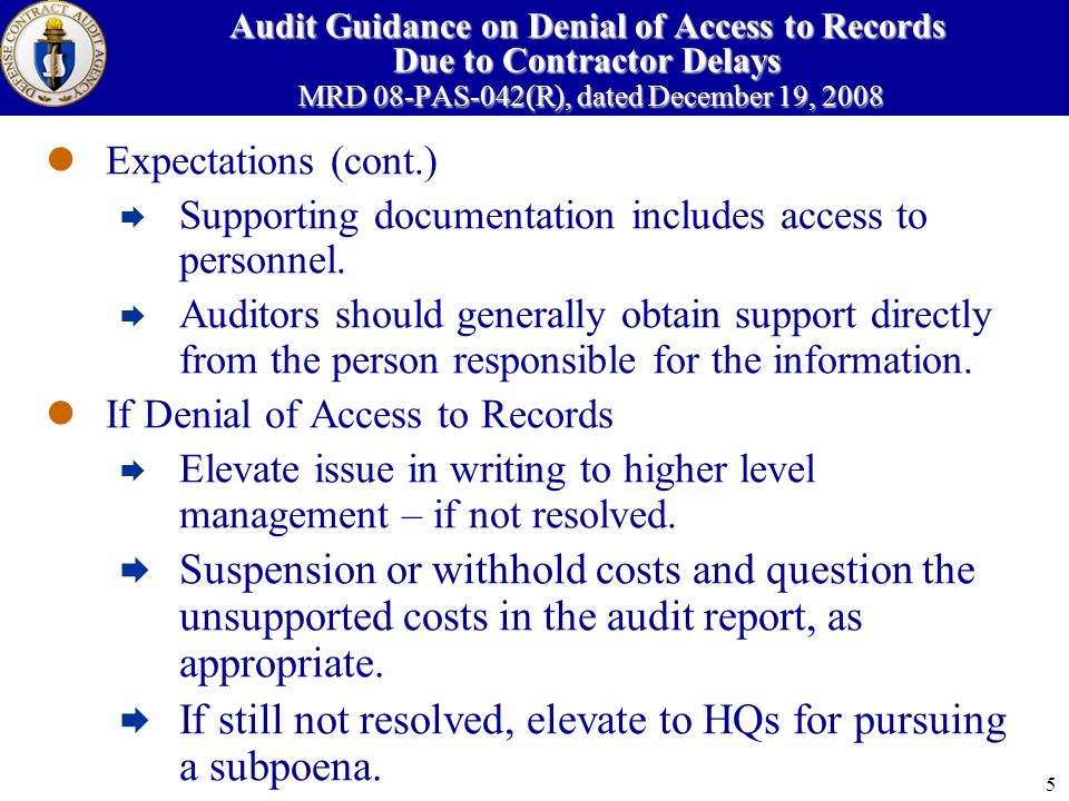 6 Audit Guidance on Audit Opinions on Internal Control Systems MRD 08-PAS-043(R), dated December 19, 2008 Reason for change in guidance – Ensure significant deficiency in contractor system is identified and addressed/corrected in a timely manner Eliminate confusion on inadequate-in-part opinion and suggestions for improvement Expectations Audits of contractor internal controls are only performed at large contractors where deficiencies are significant Clarify that a deficiency is a deficiency – no reason for inadequate-in-part opinion under the FAR or GAGAS