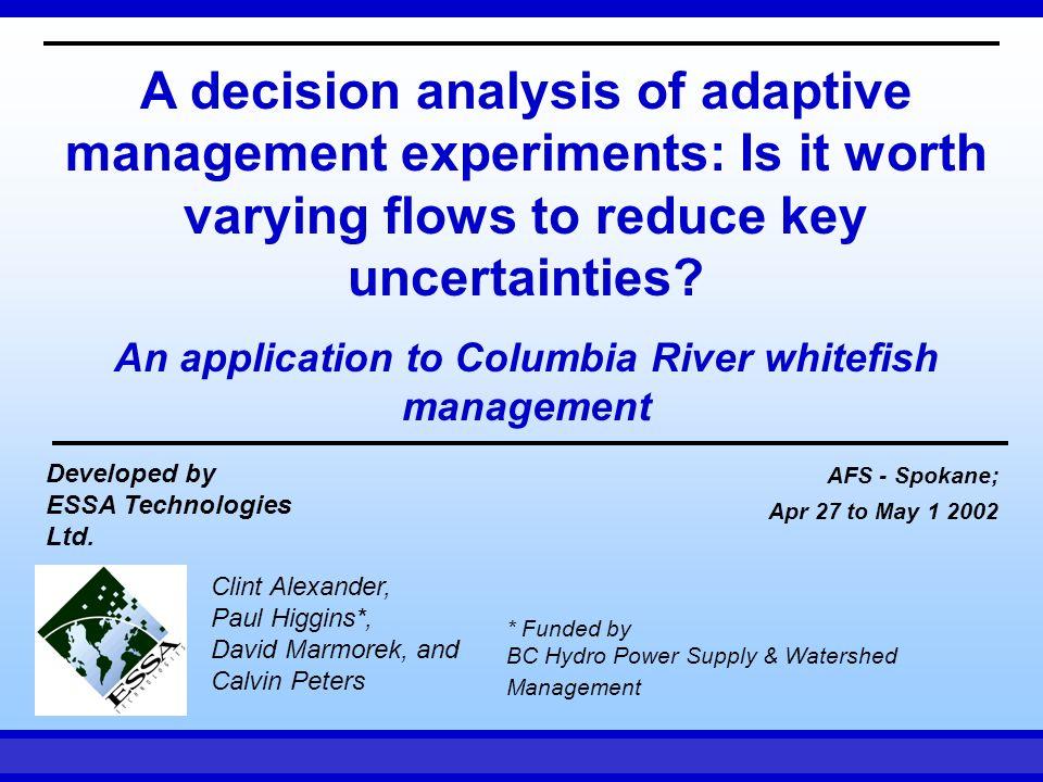 AFS - Spokane Apr 27 to May 1, 2002ESSA Technologies 4 experimental flow regimes