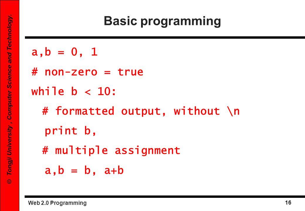 Web 2.0 Programming 17 © Tongji University, Computer Science and Technology.