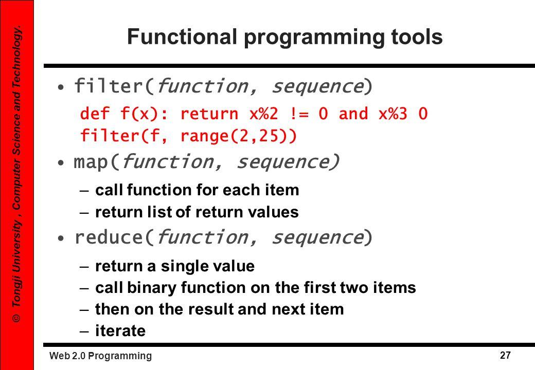 Web 2.0 Programming 28 © Tongji University, Computer Science and Technology.