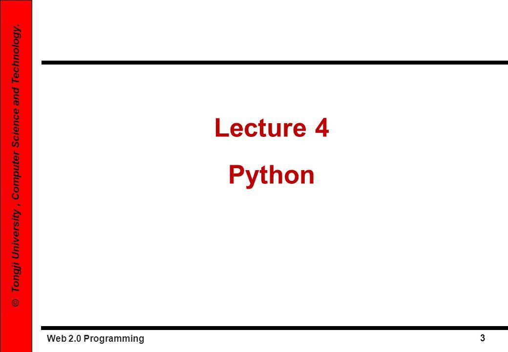Web 2.0 Programming 4 © Tongji University, Computer Science and Technology.