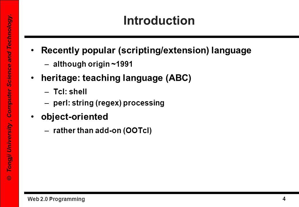 Web 2.0 Programming 5 © Tongji University, Computer Science and Technology.