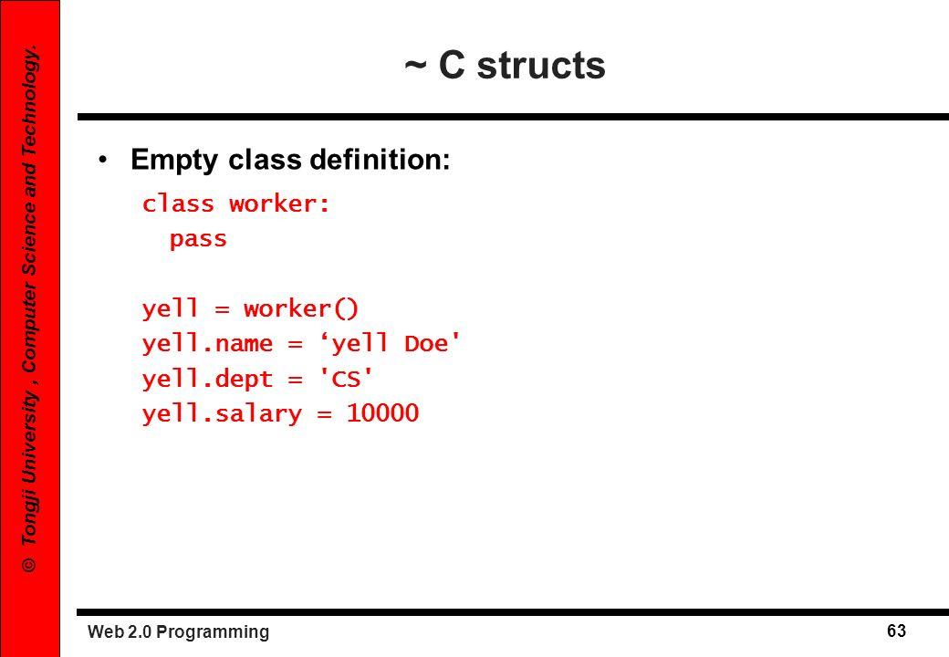 Web 2.0 Programming 64 © Tongji University, Computer Science and Technology.