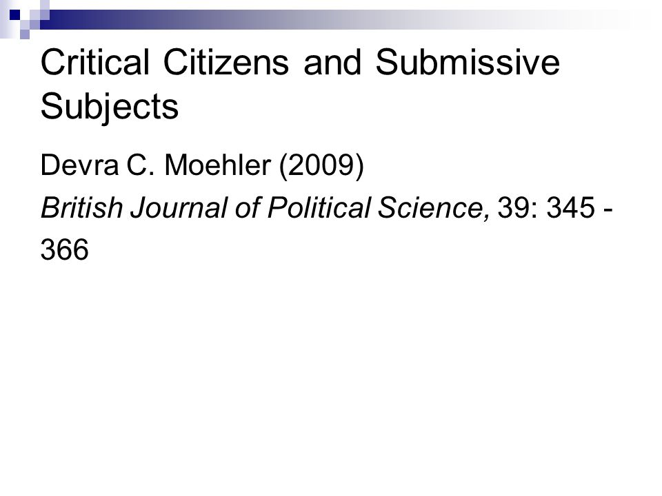 Critical Citizens and Submissive Subjects Devra C.