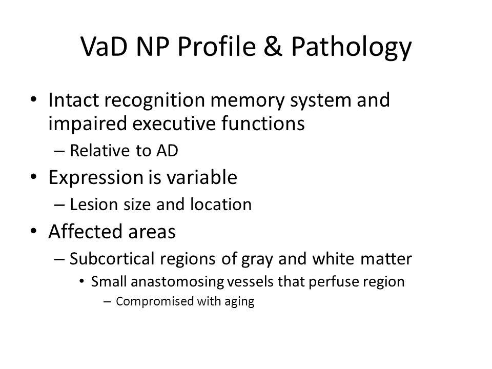 Limitations Study has pure VaD patients vs.
