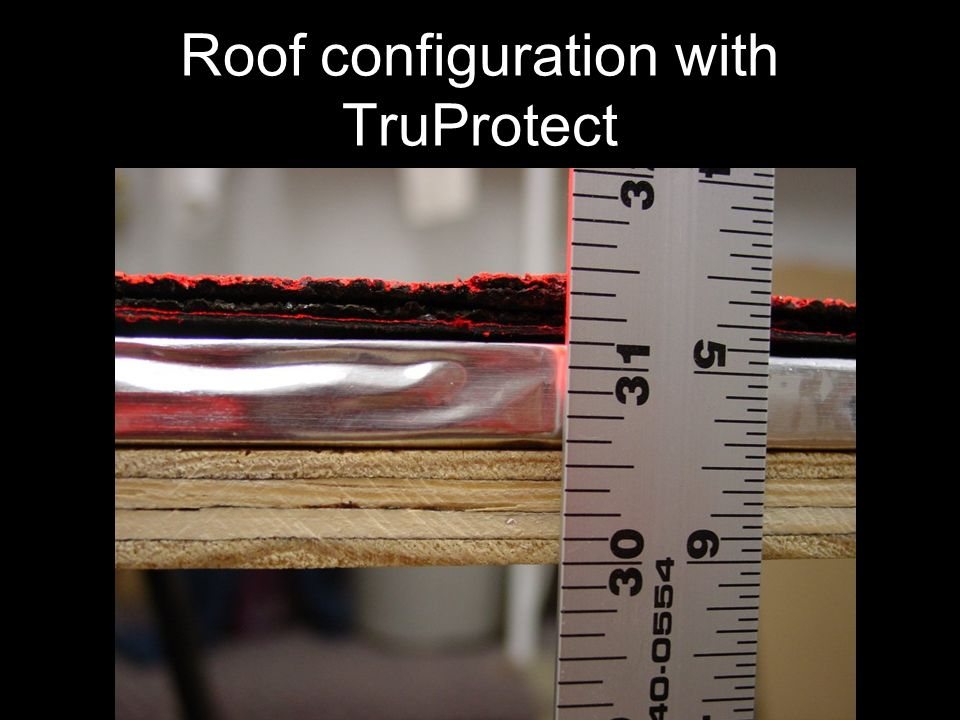 Roof configuration with TruProtect