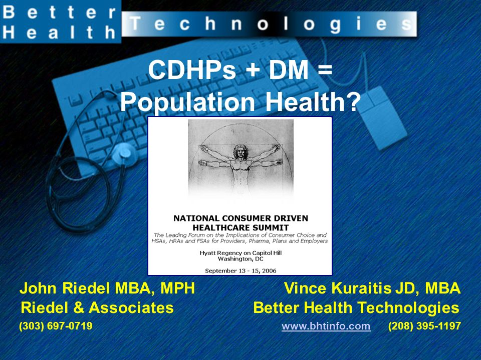 CDHPs + DM = Population Health.