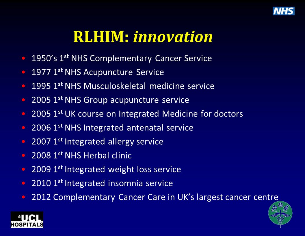 RLHIM: clinical services 2 Weight loss Insomnia Integrated facial pain Integrated antenatal Musculoskeletal medicine Rheumatology Skin Stress & mood d