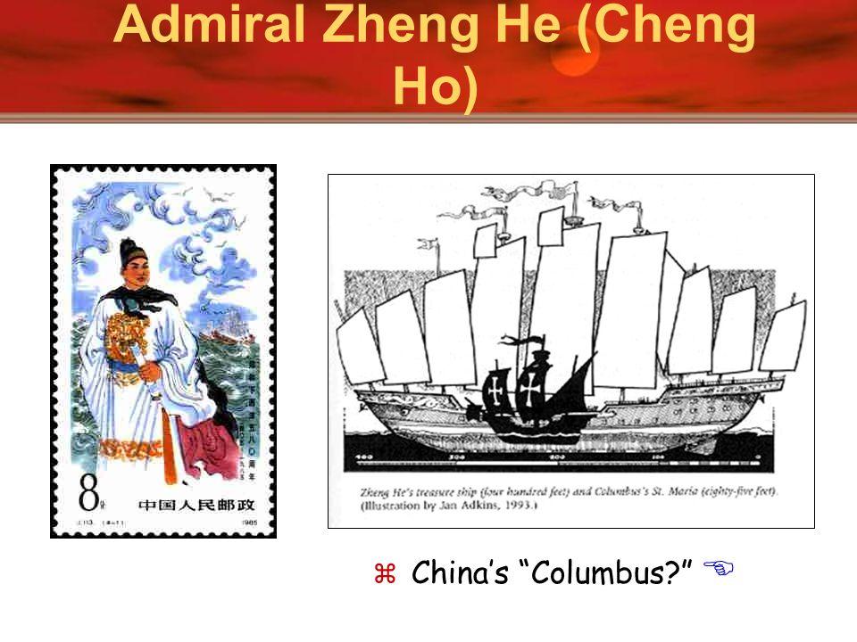 Admiral Zheng He (Cheng Ho) Chinas Columbus?