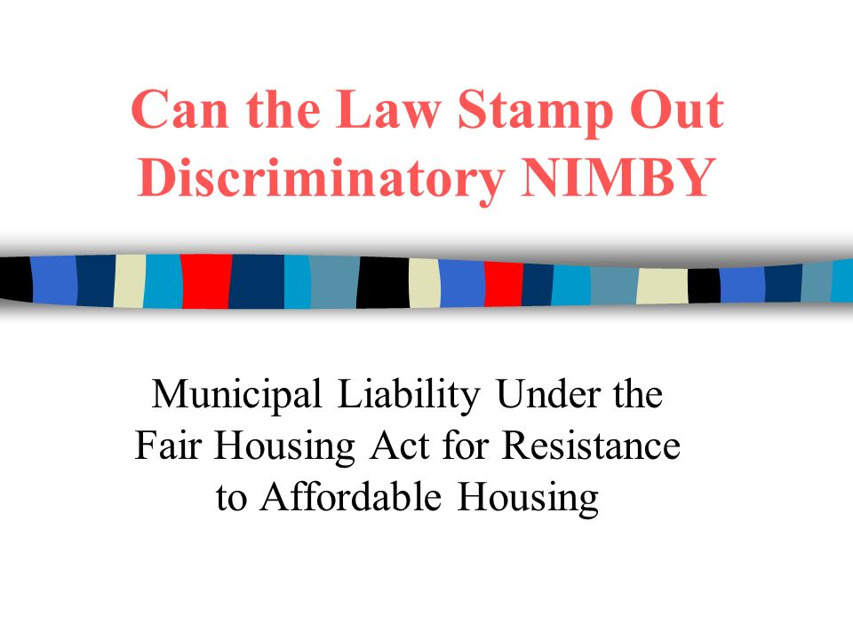The Fair Housing Act prohibits discrimination in housing-related transactions because of: Race (African American or black/white) Color (Skin tone, whether light skinned or dark skinned) Religion (Religious beliefs of an individual or a group) National Origin (the country of birth of a person or his/her ancestors) Sex (Gender, male or female) Familial Status (Having a child or children under the age of 18 in a household) Handicap (Physical or mental)