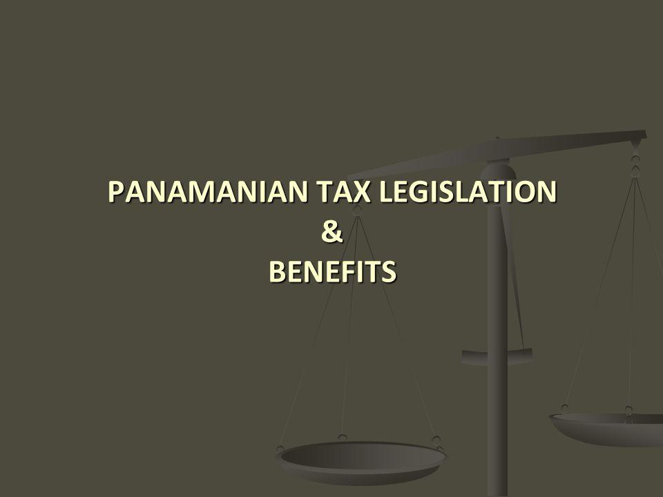 PANAMANIAN TAX LEGISLATION & BENEFITS