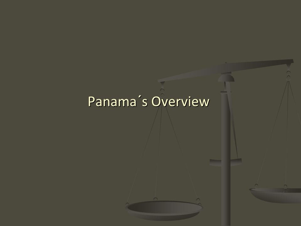 Panama´s Overview
